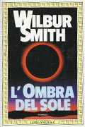 L'ombra del sole di Wilbur Smith