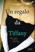 Un regalo da Tiffany di Melissa Hill