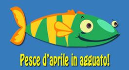 Scherzi pesce aprile