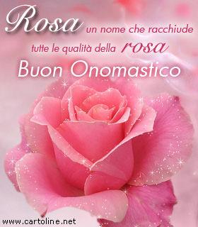 Eccezionale Buon Onomastico a Rosa YA95