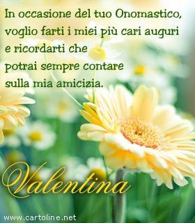 Frase Di Auguri Di Onomastico Per Valentina