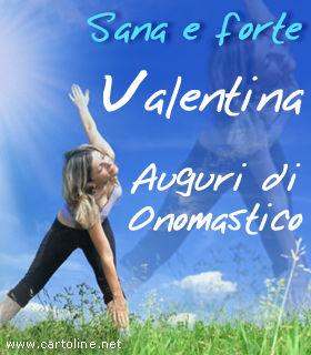 Buon Onomastico A Valentina