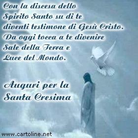 Un augurio per la santa cresima for Frasi di auguri per la cresima