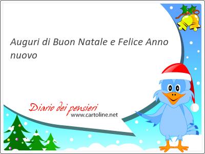 Auguri di Buon Natale e Felice <strong>Anno</strong> nuovo
