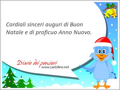 Cordiali sinceri auguri di Buon Natale e di proficuo Anno Nuovo.