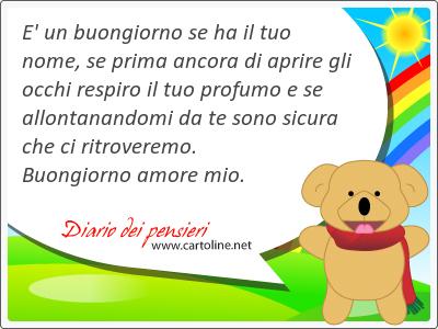 23 Frasi Di Buongiorno Amore Diario Dei Pensieri