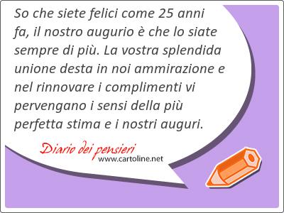 17 Frasi Di Auguri 25 Anni Matrimonio Nozze Argento Diario Dei