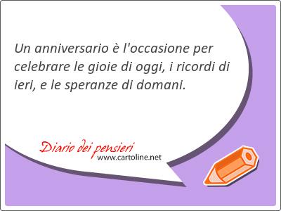 Frasi Per Anniversario Di Matrimonio Mamma E Papa.41 Frasi Di Anniversario Con Anniversario Diario Dei Pensieri
